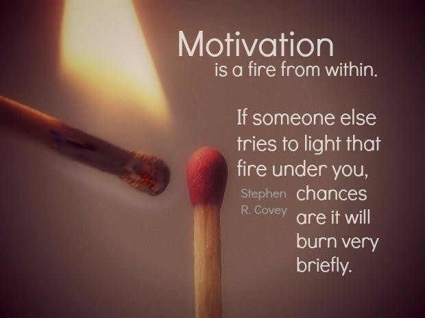 Stephen Covey: Motivation Is A Fire Within